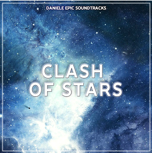 Clash of Stars - Brano Musicale di Daniele Garuglieri